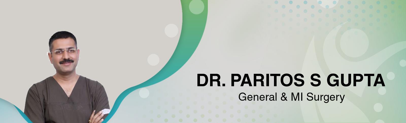 Dr. PARITOSH S GUPTA
